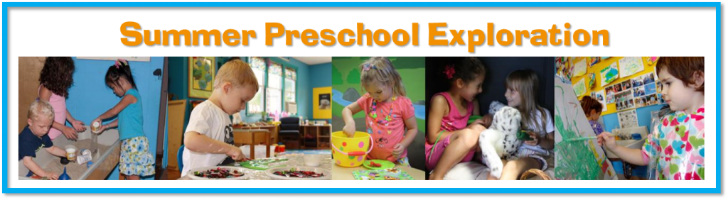 summer preschool exploration