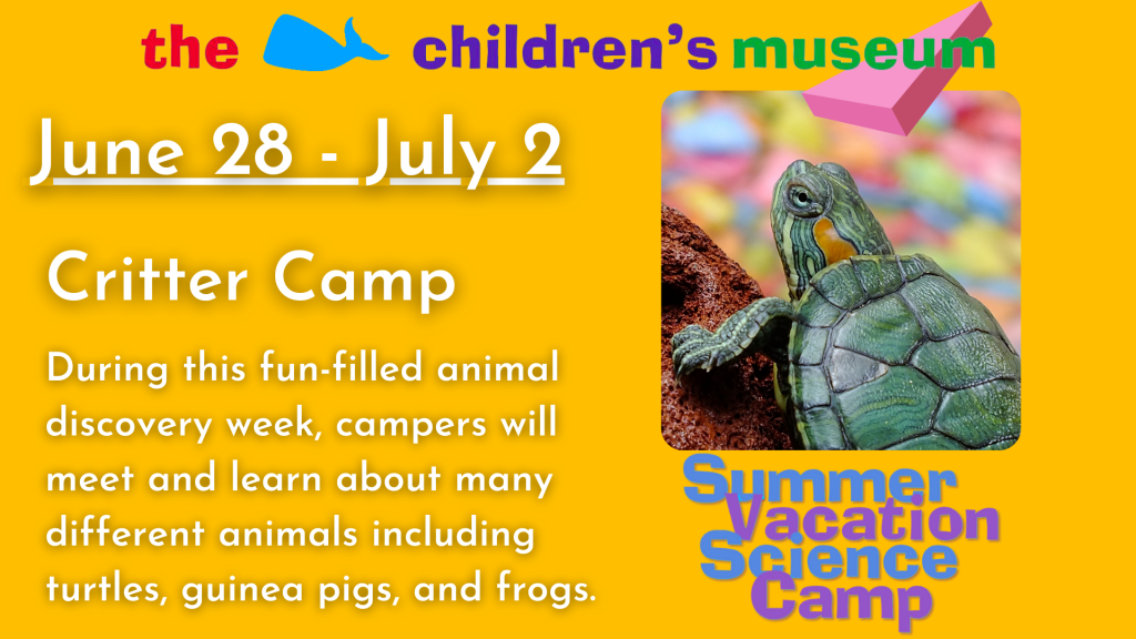 Critter Camp @ The Children's Museum